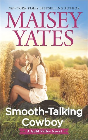 Smooth-Talking Cowboy by Maisy Yates